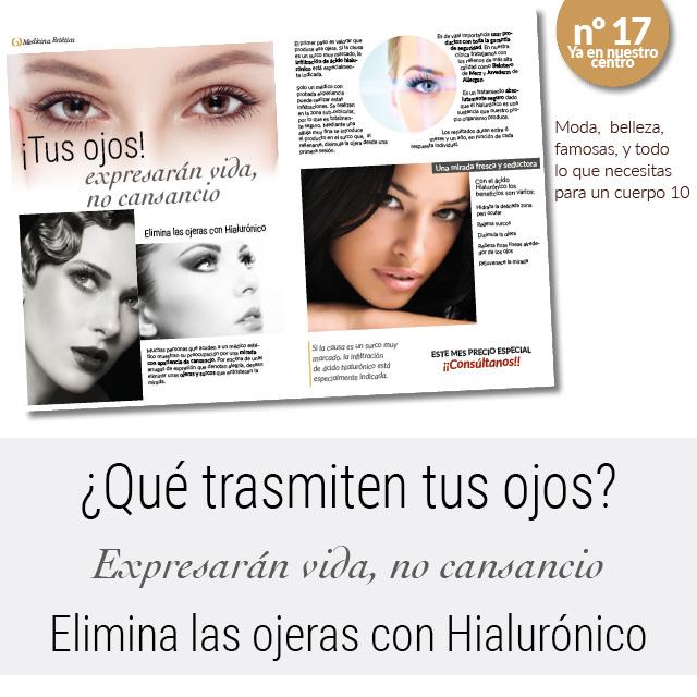 Elimina las ojeras con Hialurónico.